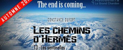 Les chemins d'Hermès, tome 3, Les Sentinelles : point d'étape